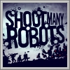 Alle Infos zu Shoot Many Robots (360,PC,PlayStation3)