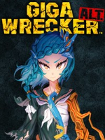 Alle Infos zu Giga Wrecker (PC,PlayStation4,PlayStation4Pro,Switch,XboxOne,XboxOneX)