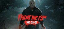 Friday the 13th: The Game: Eine Einzelspieler-Herausforderung im Video; Engine-Upgrade kostet Zeit