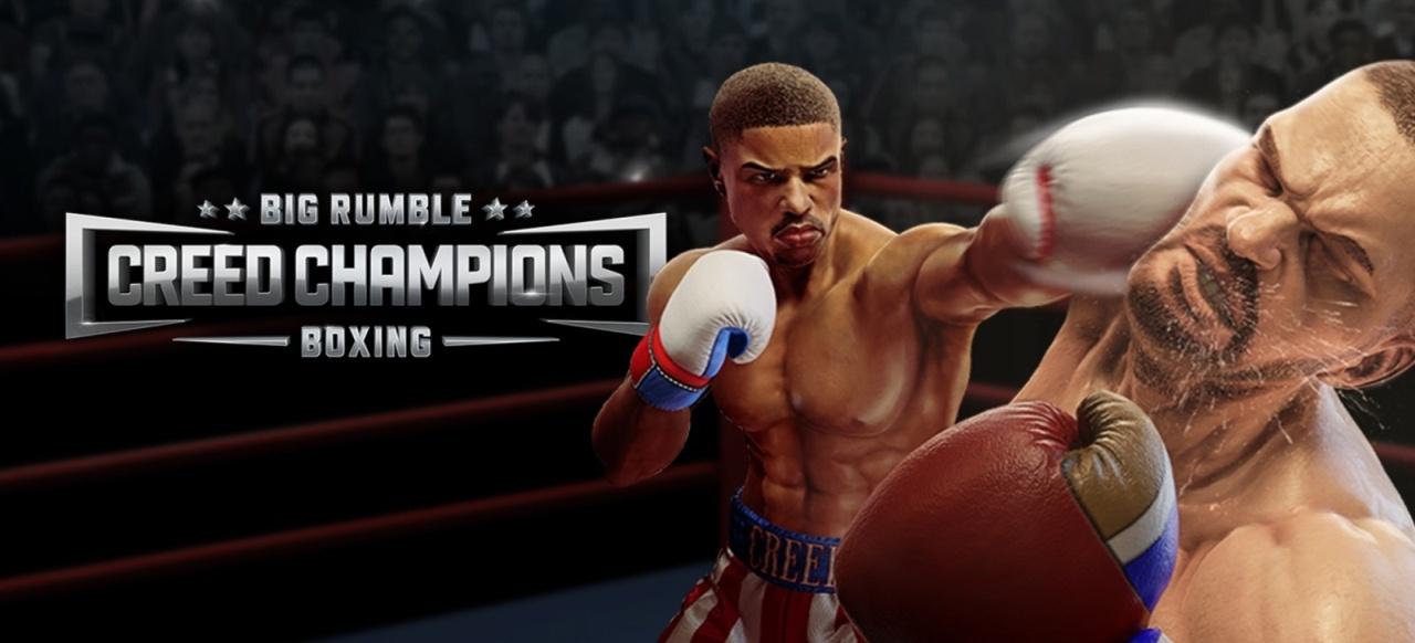 Big Rumble Boxing: Creed Champions (Prügeln & Kämpfen) von Survios / Koch Media