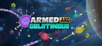 Armed and Gelatinous: Schwerelose Blasen-Action erscheint für PC, PS4 und Xbox One