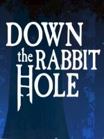 Alle Infos zu Down the Rabbit Hole (HTCVive,OculusQuest,OculusRift,PlayStationVR,ValveIndex,VirtualReality)