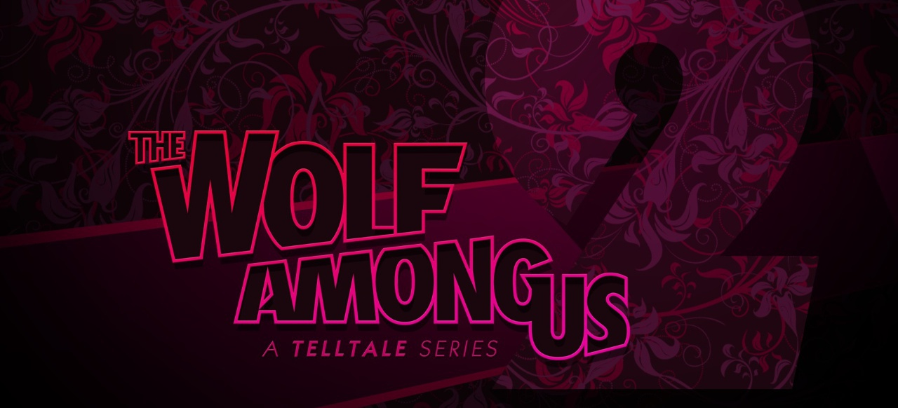 The Wolf Among Us - Season 2 (Adventure) von Telltale Games