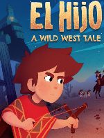 Alle Infos zu El Hijo - A Wild West Tale (Mac,PC,PlayStation4,Stadia,Switch,XboxOne)