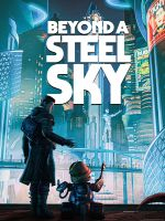 Alle Infos zu Beyond a Steel Sky (iPad,iPhone,Mac,PC,PlayStation4,Switch,XboxOne)