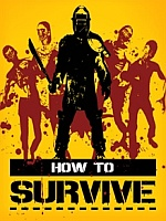 Alle Infos zu How to Survive (360,PC,PlayStation3,PlayStation4,Wii_U)