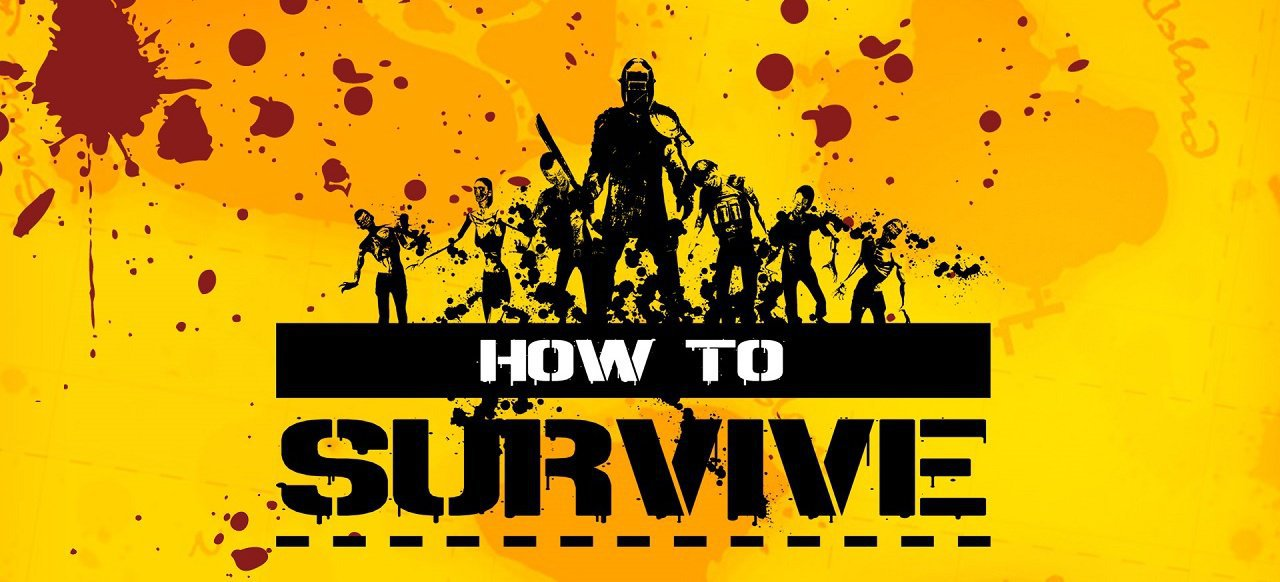 How to Survive (Action-Adventure) von 505 Games