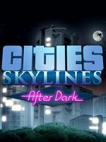 Alle Infos zu Cities: Skylines - After Dark (PC)