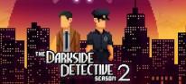 The Darkside Detective: A Fumble in the Dark: Übersinnliches 2D-Abenteuer geht in die zweite Runde