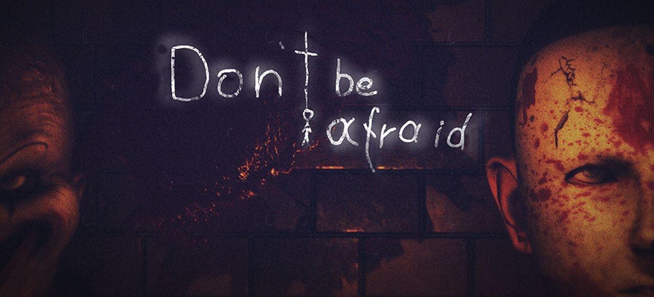 Don't Be Afraid (Action-Adventure) von Hydra Games