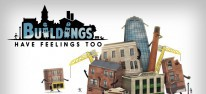 Buildings Have Feelings Too!: Skurriler Städtebau-Manager für PC und Konsolen erschienen