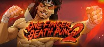 One Finger Death Punch 2: Rasante Kung-Fu-Action ist in die zweite Runde gestartet