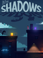 Alle Infos zu In The Shadows (PC,PlayStation4)