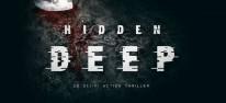 Hidden Deep: Sci-Fi Thriller für 2021 angekündigt; Demo im Februar