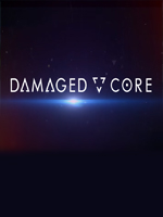 Alle Infos zu Damaged Core (OculusRift,VirtualReality)