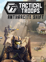 Alle Infos zu Tactical Troops: Anthracite Shift (PC)