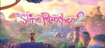 Slime Rancher 2: Die Schleimjagd geht weiter
