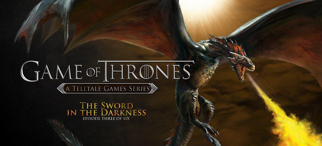 Game of Thrones - Episode 3: The Sword in the Darkness (Adventure) von Telltale Games