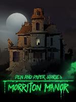 Alle Infos zu Pen & Paper Stories: Morriton Manor (PC)