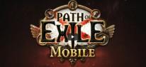Path of Exile Mobile: Umsetzung für Smartphones und Tablets in Entwicklung