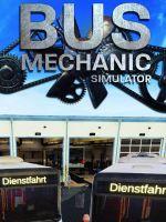 Alle Infos zu Bus Mechanic Simulator (PC)