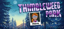 Delores: A Thimbleweed Park Mini-Adventure: Gratisableger des Pixelabenteuers veröffentlicht