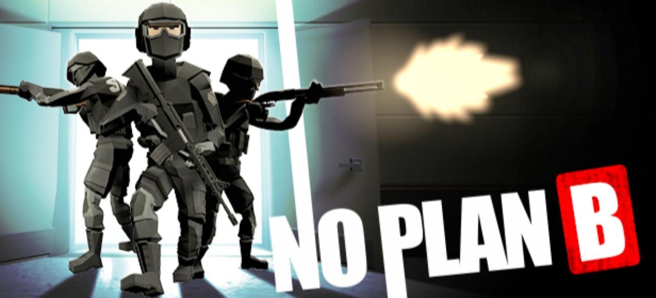 No Plan B (Taktik & Strategie) von GFX47