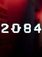 Alle Infos zu 2084 (PC)