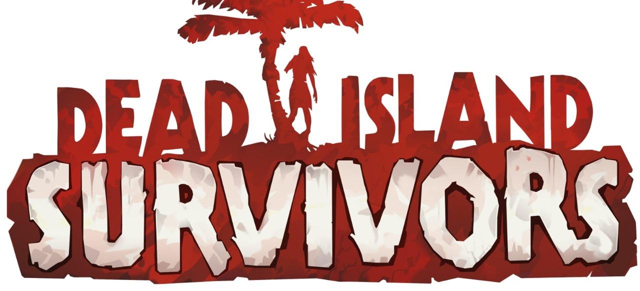 Dead Island: Survivors (Action) von Deep Silver