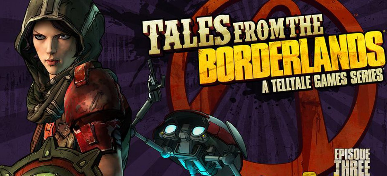 Tales from the Borderlands - Episode 3: Catch a Ride (Adventure) von Telltale Games