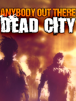 Alle Infos zu Anybody Out There: Dead City (Android,iPad,iPhone)
