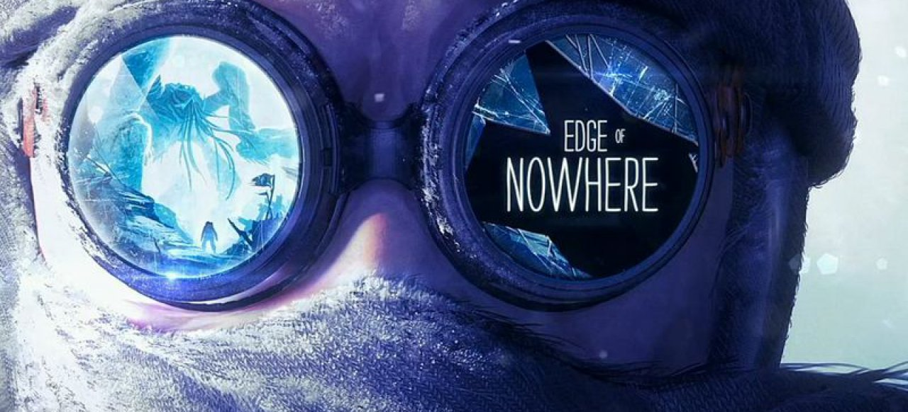 Edge of Nowhere (Action-Adventure) von