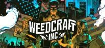 Weedcraft Inc: Termin des Cannabis-Tycoonspiels steht fest; Trailer zum ersten Szenario