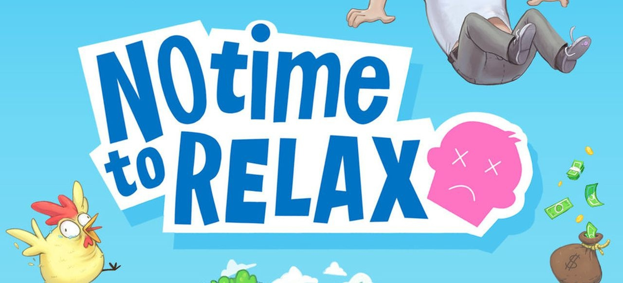 No Time to Relax (Simulation) von Porcelain Fortress