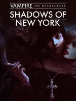 Alle Infos zu Vampire: The Masquerade - Shadows of New York (PC,PlayStation4,Switch,XboxOne)