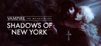 """Vampire: The Masquerade - Shadows of New York: Weitere """"Visual Novel"""" im World-of-Darkness-Universum"""