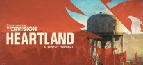 The Division: Heartland: Durchgesickerte Spielszenen geben ersten Einblick