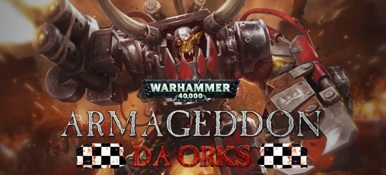 Warhammer 40.000: Armageddon - Da Orks (Taktik & Strategie) von Slitherine