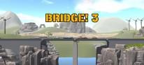 Bridge! 3: Neue Brückenbaumeister gesucht