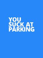 Alle Infos zu You Suck at Parking (PC)