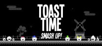 Toast Time: Smash Up!: Toast-basierte Arcade-Action für Switch