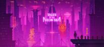 Tales of the Neon Sea: Dystopisches Cyberpunk-Abenteuer für PC veröffentlicht
