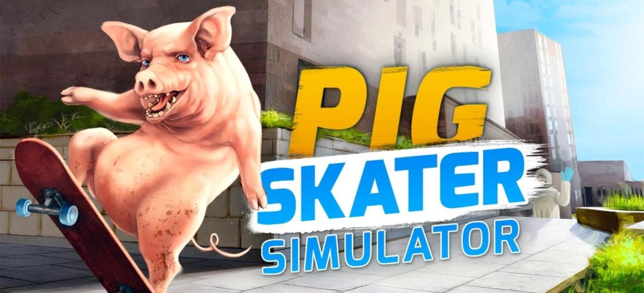 Pig Skater Simulator (Action-Adventure) von Freaky Games / PlayWay