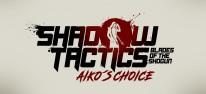 Shadow Tactics: Blade of the Shogun - Aiko's Choice: Eigenständige Erweiterung zur Echtzeit-Taktik angekündigt