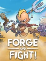 Forge and Fight!