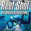Alle Infos zu Reef Shot - Die Tauch-Expedition (PC)