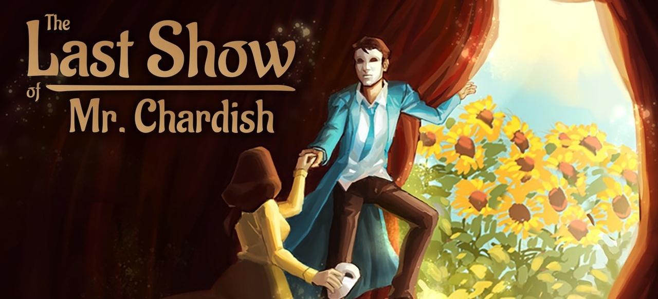 The Last Show of Mr. Chardish (Adventure) von Hydra Games