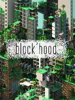 Alle Infos zu Block'hood (Linux,Mac,PC)