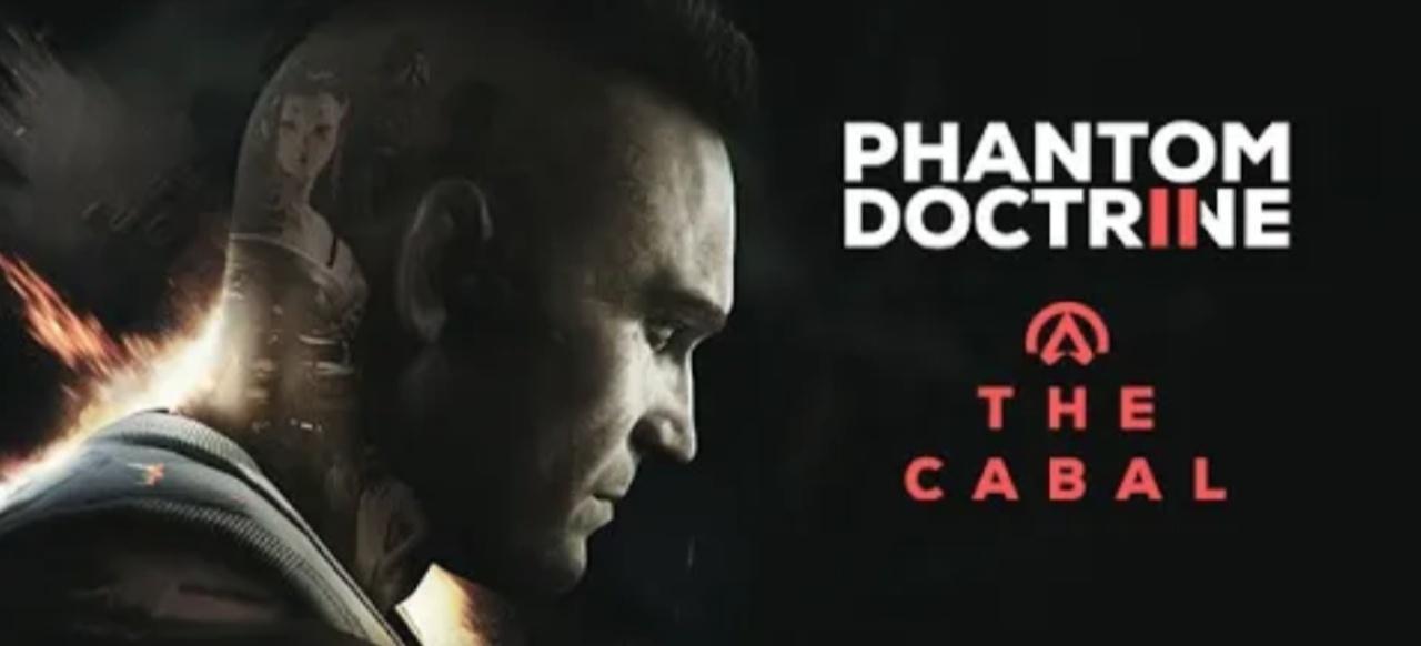 Phantom Doctrine 2: The Cabal (Action-Adventure) von CreativeForge Games