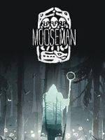 Alle Infos zu The Mooseman  (Linux,Mac,PC,PlayStation4,Switch,XboxOne)